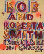BOB AND ROBERTA SMITH....