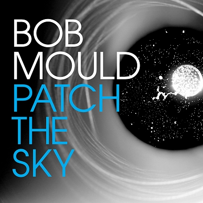 bobmould_patchthesky
